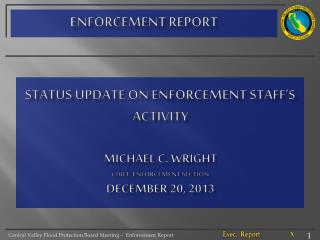 ENFORCEMENT REPORT