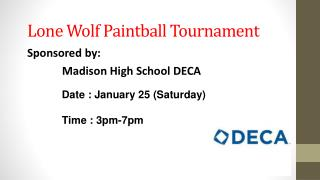 Lone Wolf Paintball Tournament