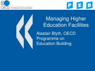 Managing Higher Education Facilities