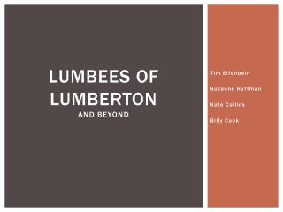 Lumbees  of Lumberton and beyond