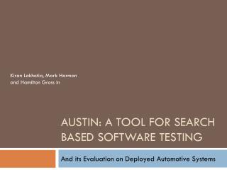 AUSTIN: A tool for Search based software testing