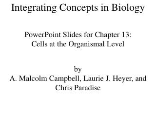 Integrating Concepts in Biology