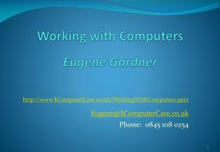 Working with Computers Eugene Gardner