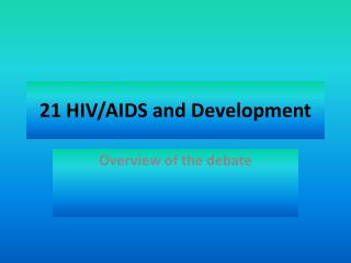 21 HIV/AIDS and Development