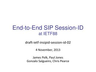 End-to-End SIP Session-ID at  IETF88