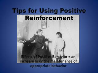 Tips for Using Positive Reinforcement