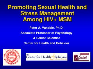 Promoting Sexual Health and Stress Management  Among HIV+ MSM