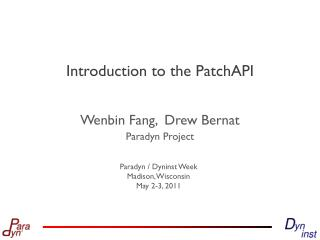 Introduction to the PatchAPI