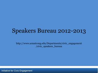 Speakers Bureau  2012-2013