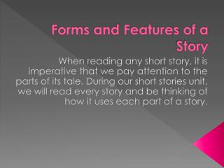 Forms and Features of a Story