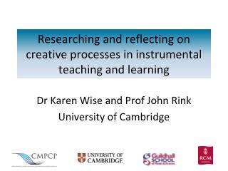 Researching and reflecting on creative processes in instrumental teaching and learning