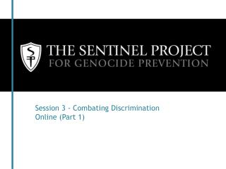 Session 3 - Combating Discrimination Online (Part 1)