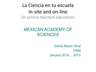La Ciencia en tu escuela in-site and on-line