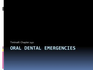 Oral dental emergencies