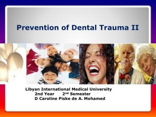 Prevention of Dental Trauma II