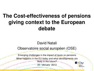 The  Cost-effectiveness of pensions giving context to  the  European debate
