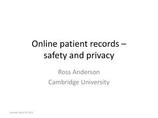 Online patient records – safety and privacy