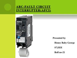 ARC-FAULT CIRCUIT INTERRUPTER(AFCI)