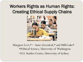 Workers Rights as Human Rights: Creating Ethical Supply Chains