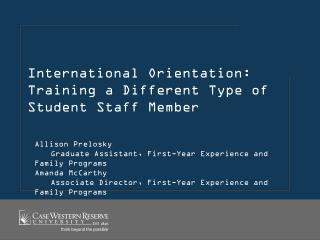 International Orientation: Training a Different Type of Student Staff Member