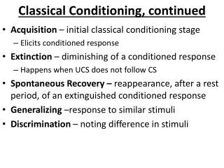 Classical Conditioning, continued
