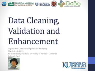 Data  Cleaning, Validation and Enhancement