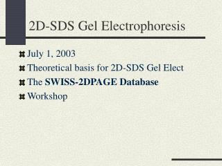 2D-SDS Gel Electrophoresis