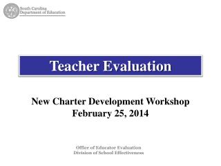 Office of Educator Evaluation Division  of  School Effectiveness