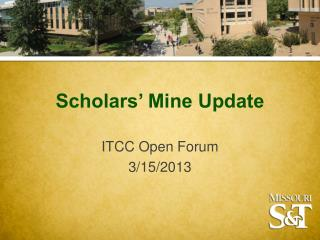 Scholars' Mine Update