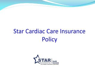 Star Cardiac Care Insurance Policy