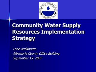 Community Water Supply Resources Implementation Strategy