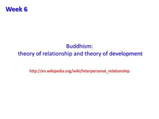 Buddhism:  theory of  relationship and theory of development