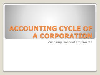 ACCOUNTING CYCLE OF A CORPORATION