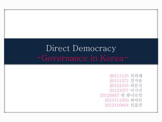 Direct Democracy -Governance in Korea-