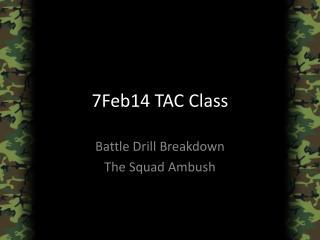 7Feb14 TAC Class