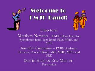 Welcome to  FMJH Band !