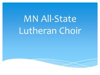 MN All-State Lutheran Choir