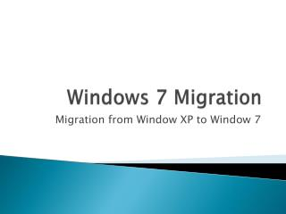 Windows 7 Migration