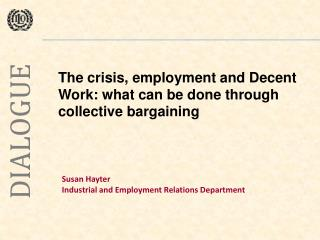 Susan Hayter  Industrial and Employment Relations Department