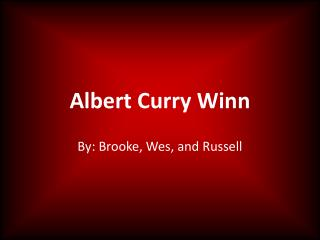 Albert Curry Winn