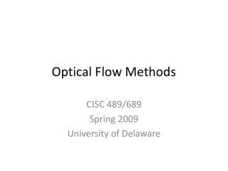 Optical Flow Methods