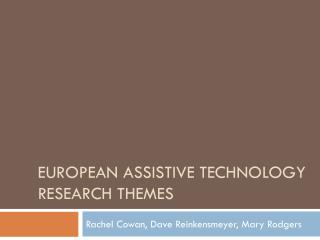 European Assistive Technology Research Themes