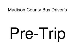 Madison County Bus Driver's