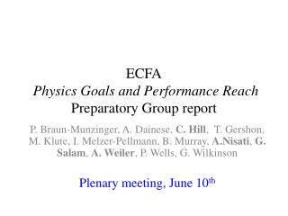 ECFA Physics Goals and Performance Reach  Preparatory Group report