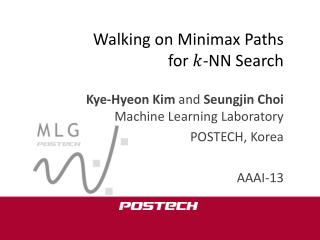 Walking on  Minimax  Paths for  -NN Search