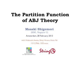 The Partition Function of ABJ Theory