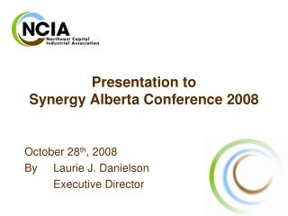 Presentation to  Synergy Alberta Conference 2008