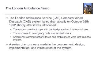 The London Ambulance fiasco