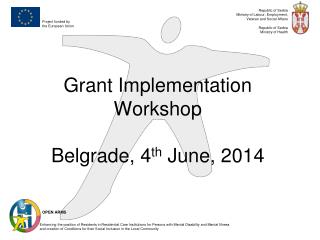 Grant Implementation Workshop Belgrade,  4 th June, 2014