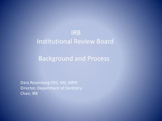 IRB            Institutional Review Board